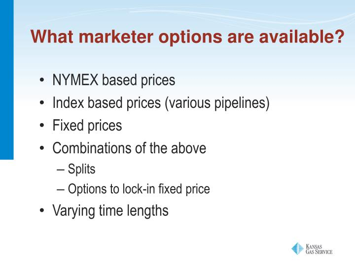 What marketer options are available?