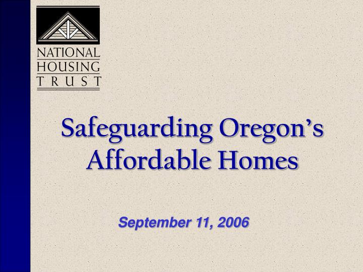 safeguarding oregon s affordable homes n.