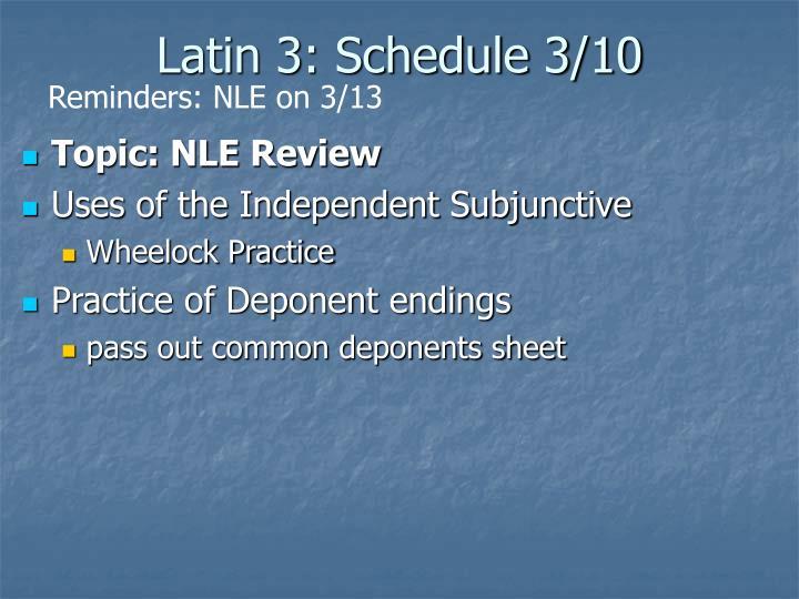 Latin 3: Schedule 3/10