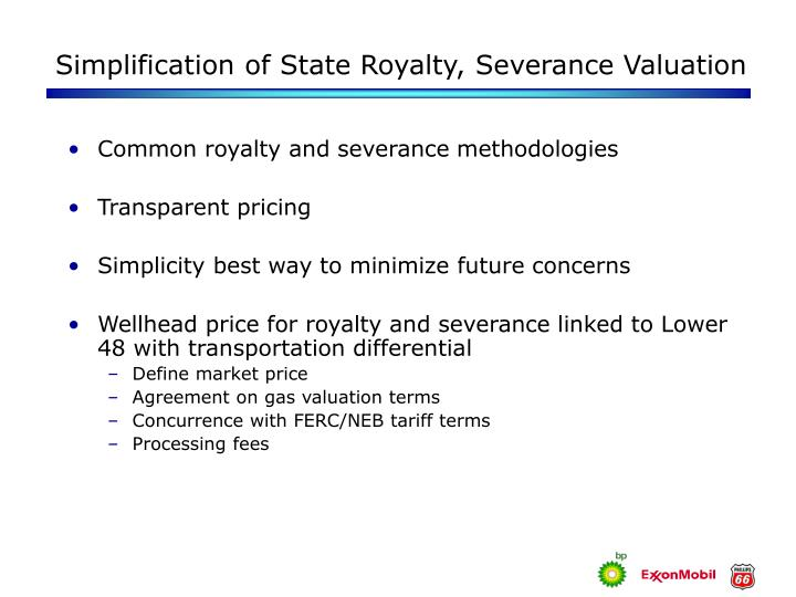 Simplification of State Royalty, Severance Valuation