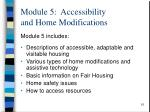 module 5 accessibility and home modifications1