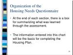 organization of the housing needs questionnaire2