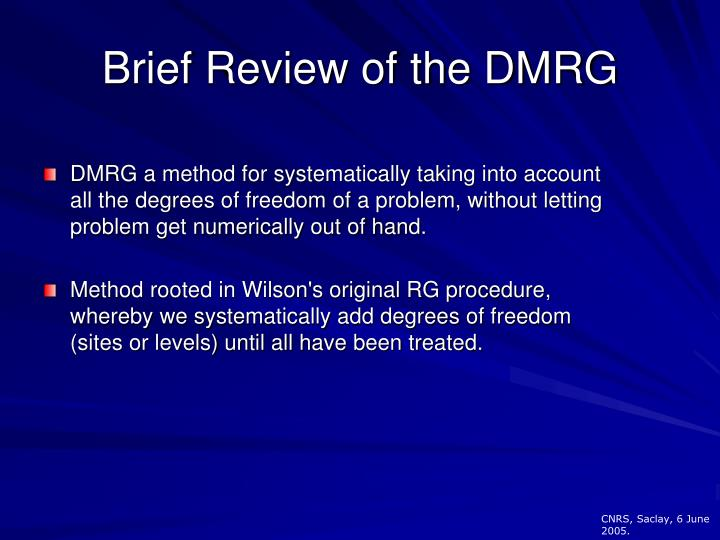 Brief Review of the DMRG