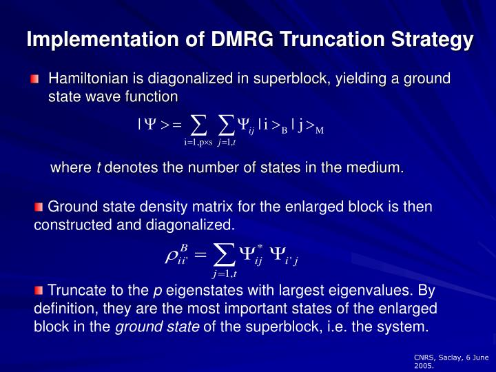 Implementation of DMRG Truncation Strategy