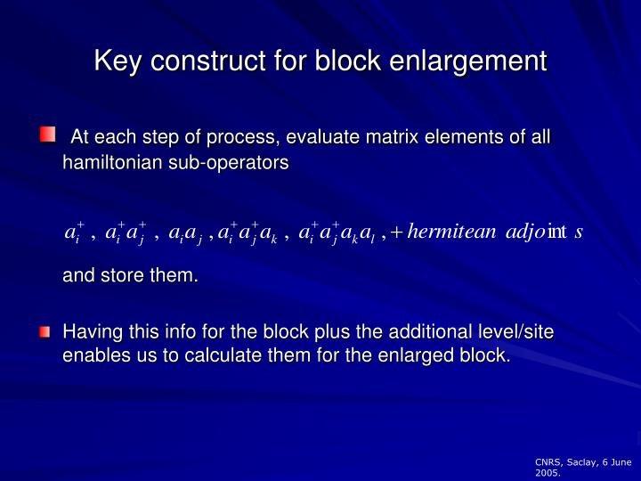 Key construct for block enlargement