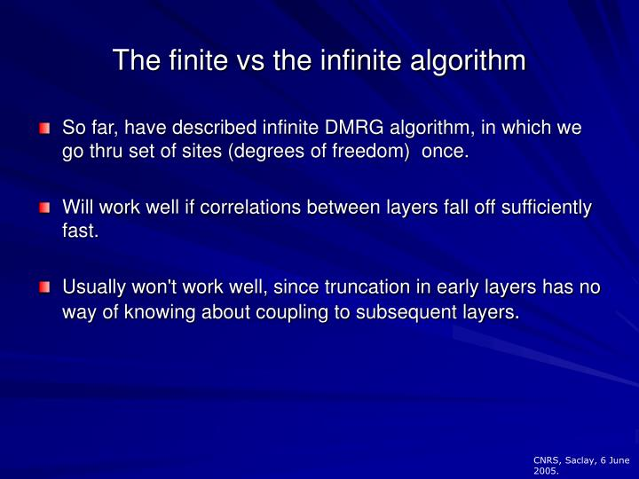 The finite vs the infinite algorithm