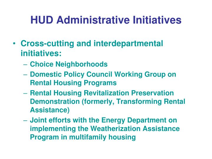 HUD Administrative Initiatives