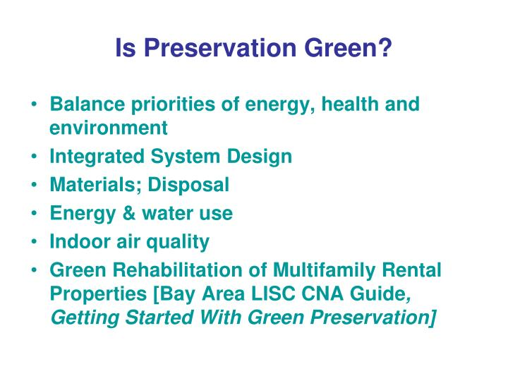 Is Preservation Green?