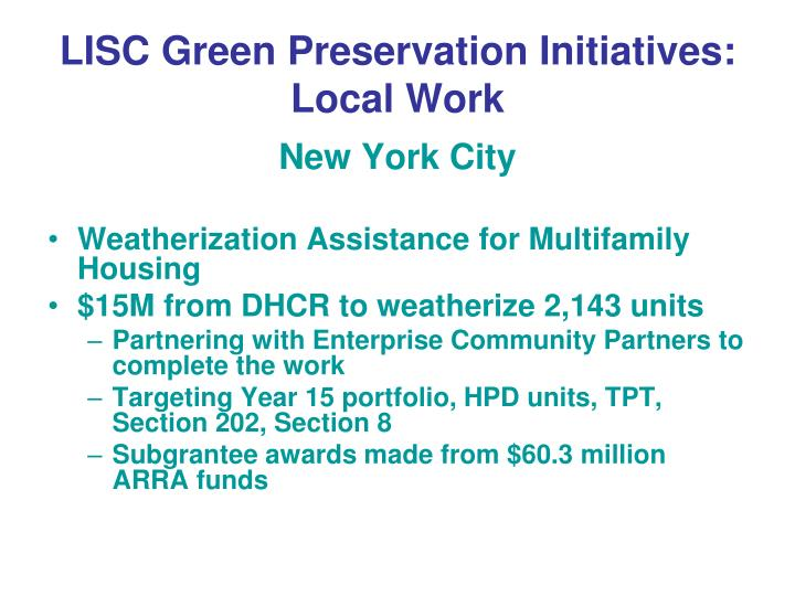LISC Green Preservation Initiatives: Local Work