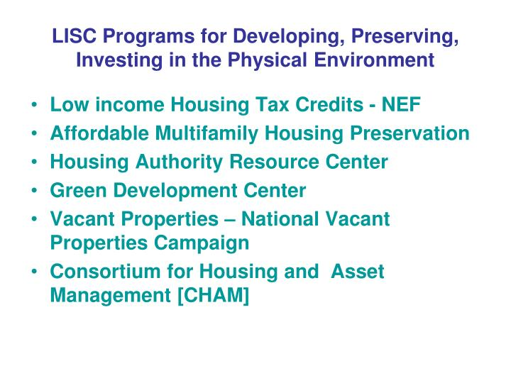 Lisc programs for developing preserving investing in the physical environment