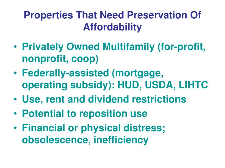 Properties that need preservation of affordability
