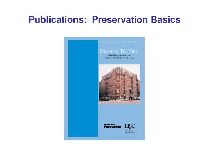 Publications:  Preservation Basics