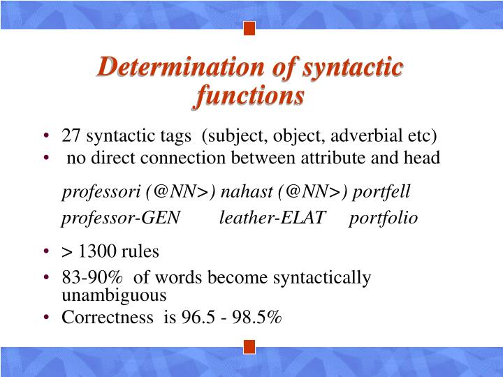 Determination of syntactic functions