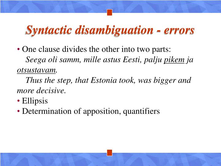 Syntactic disambiguation - errors