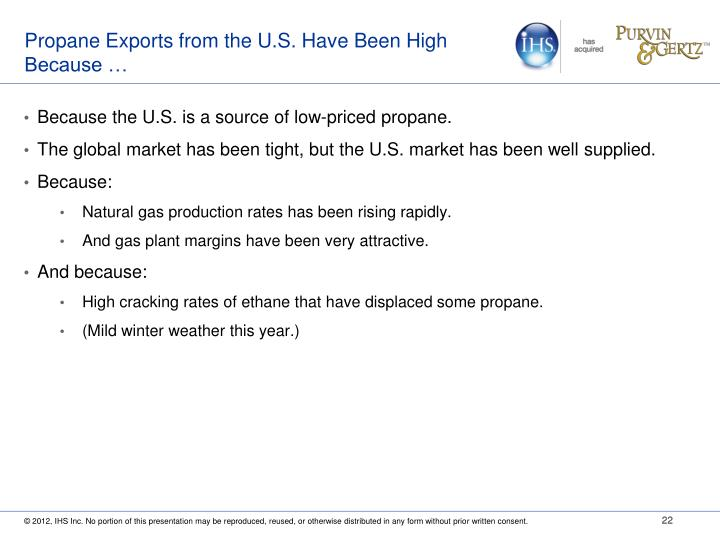 Propane Exports from the U.S. Have Been High Because …