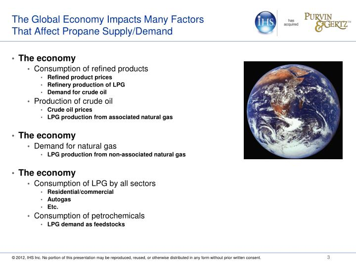 The global economy impacts many factors that affect propane supply demand