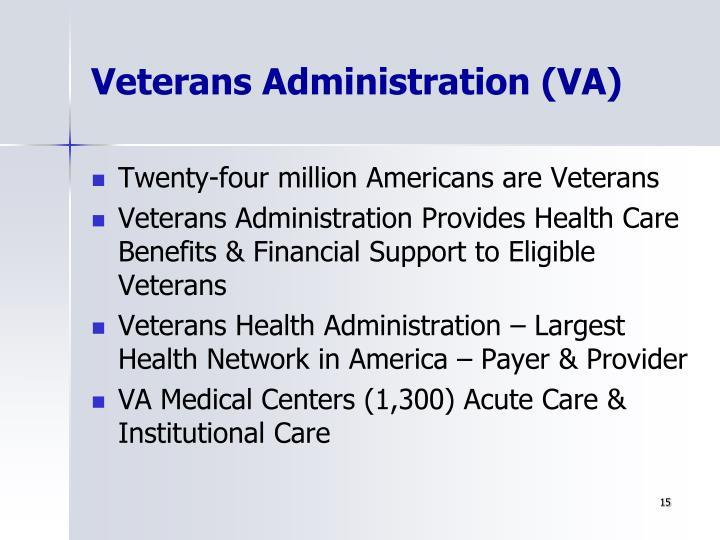 Veterans Administration (VA)