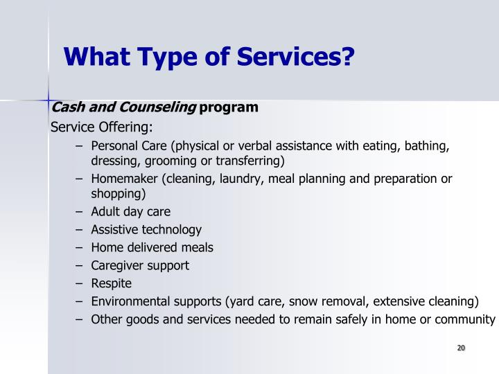 What Type of Services?