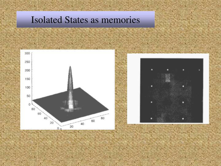 Isolated States as memories