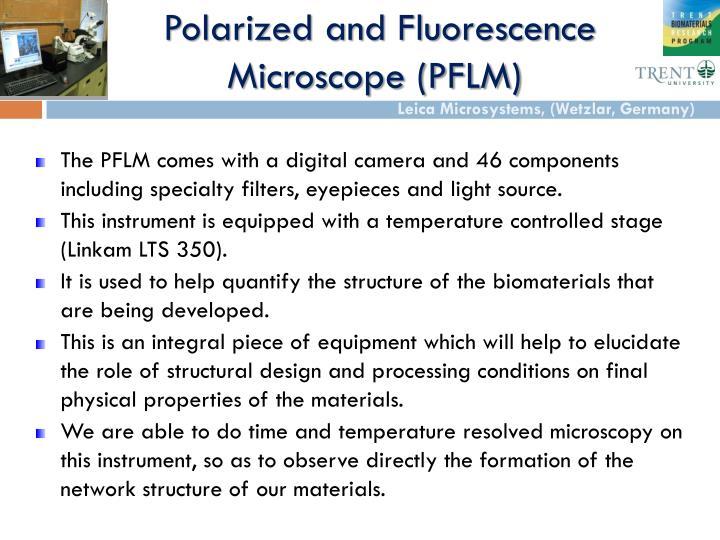 Polarized and fluorescence microscope pflm
