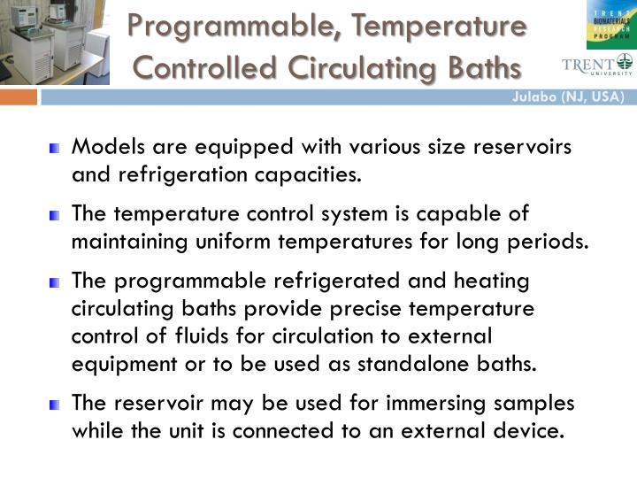 Programmable, Temperature Controlled Circulating Baths