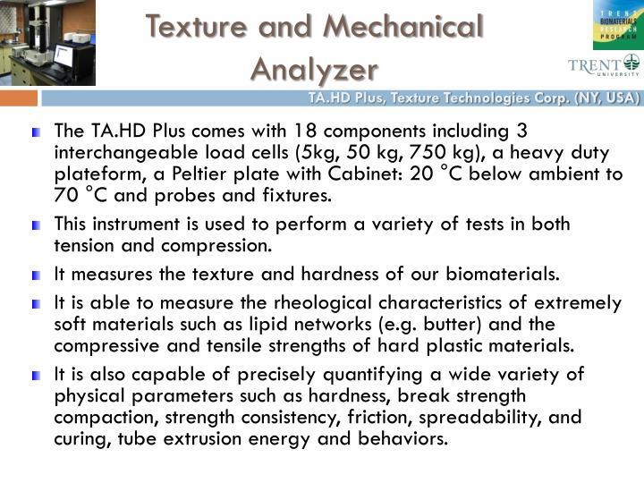 Texture and Mechanical Analyzer