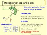 reconstruct top w o b tag