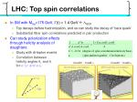 lhc top spin correlations