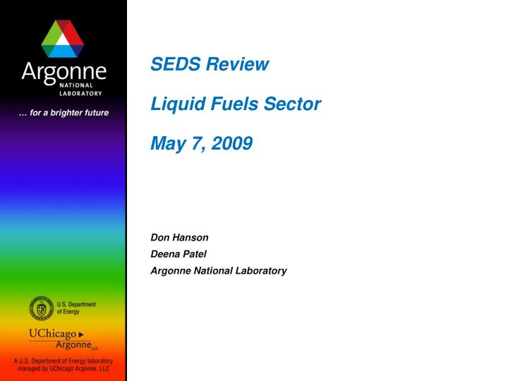 seds review liquid fuels sector may 7 2009 n.