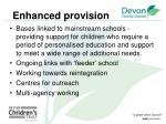 enhanced provision