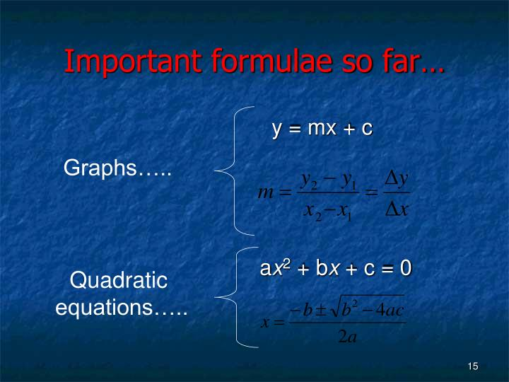 Important formulae so far…