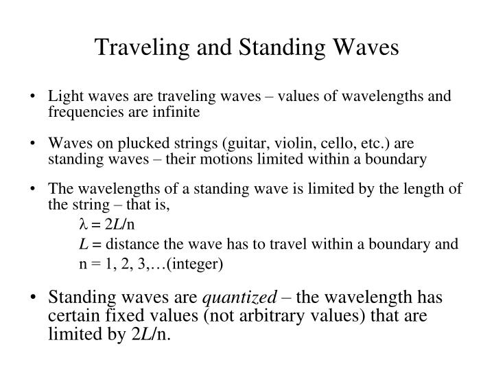 Traveling and Standing Waves