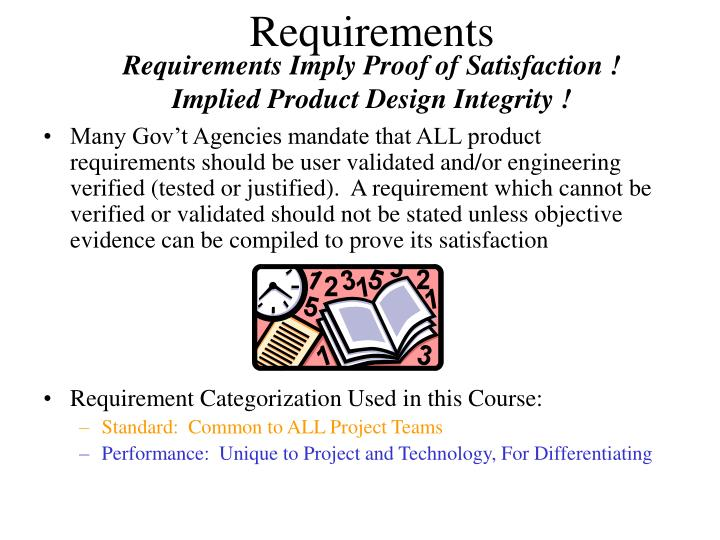 Requirements imply proof of satisfaction implied product design integrity
