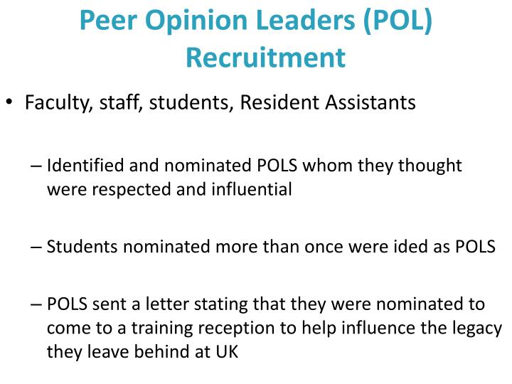 Peer Opinion Leaders (POL) Recruitment
