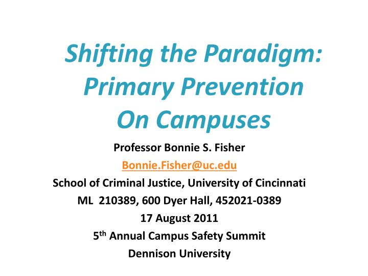 Shifting the paradigm primary prevention on campuses