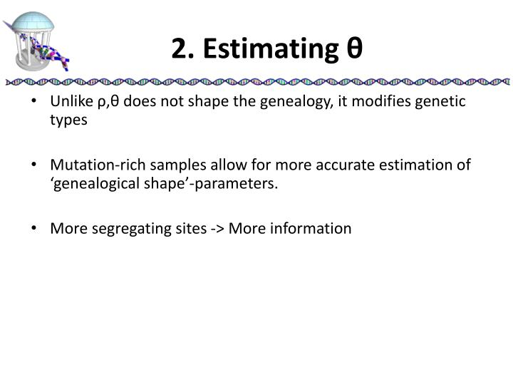 2 estimating