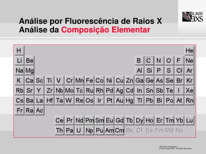 An lise por fluoresc ncia de raios x an lise da composi o elementar