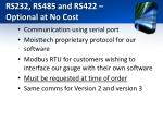 rs232 rs485 and rs422 optional at no cost