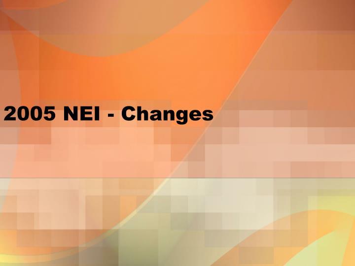 2005 nei changes n.