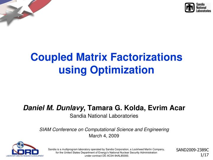 Coupled matrix factorizations using optimization