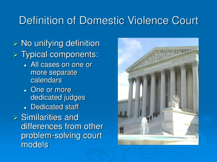 Definition of Domestic Violence Court