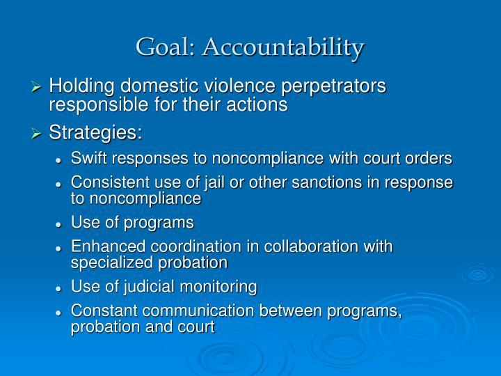 Goal: Accountability