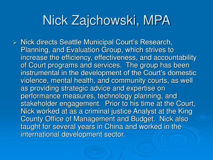 Nick Zajchowski, MPA
