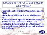 development of oil gas industry in uzbekistan