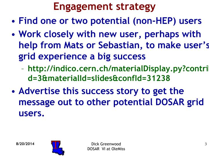 Engagement strategy