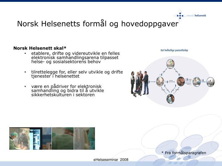 Norsk Helsenetts formål og hovedoppgaver