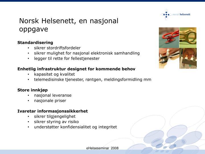 Norsk Helsenett, en nasjonal oppgave