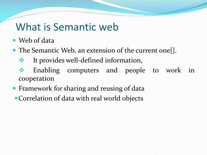 What is Semantic web