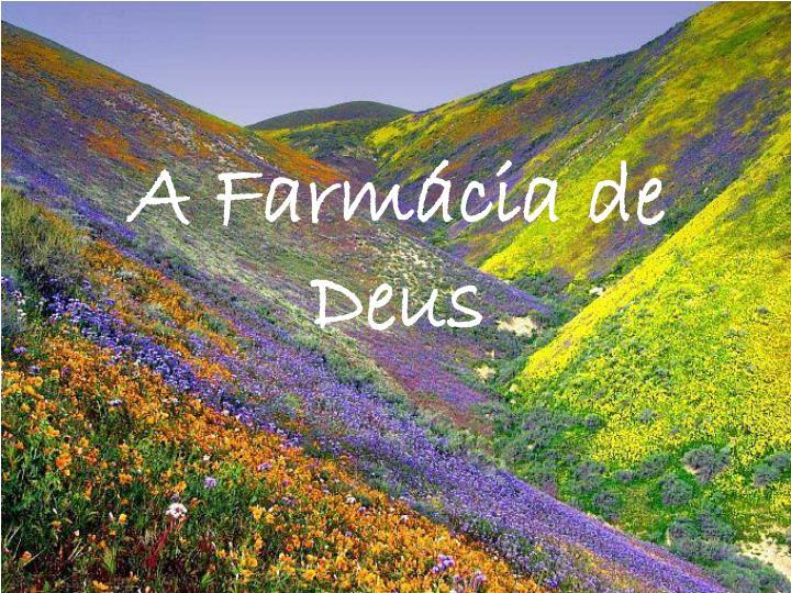 A farm cia de deus