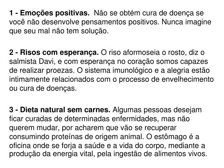 1 - Emoções positivas.